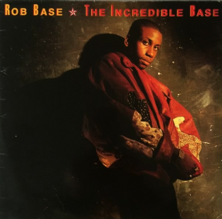 Rob Base ‎- The Incredible Base (LP) (G+/G+)